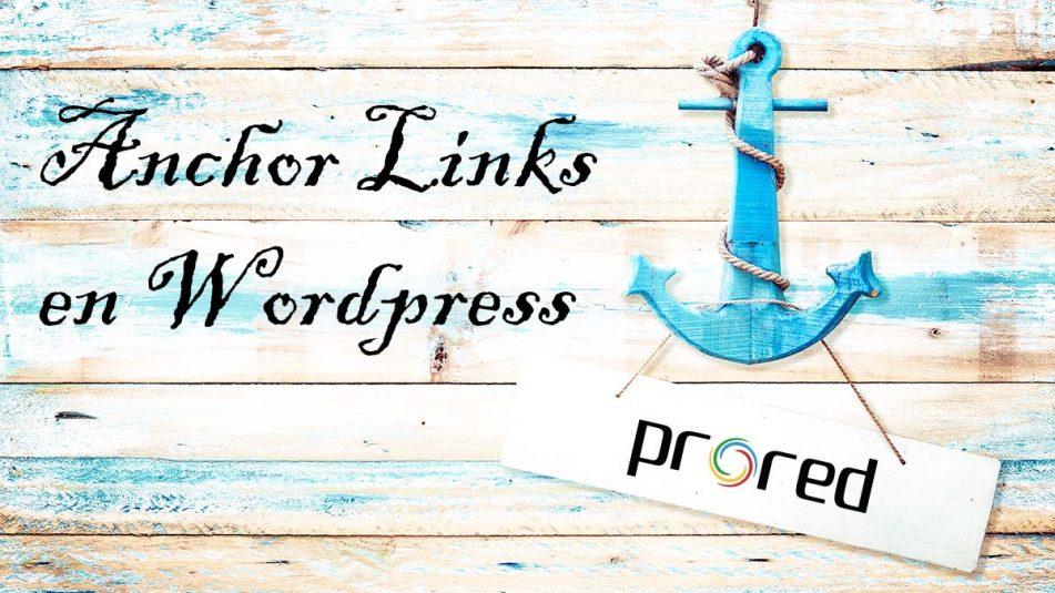 Cómo crear anchor links, anclas o saltos en un artículo de Wordpress