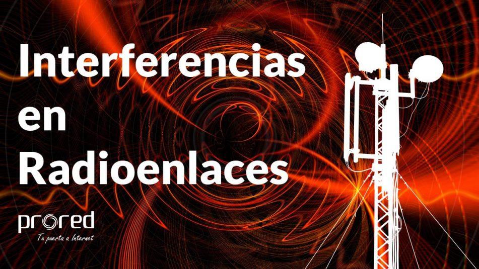 Interferencias en radioenlaces